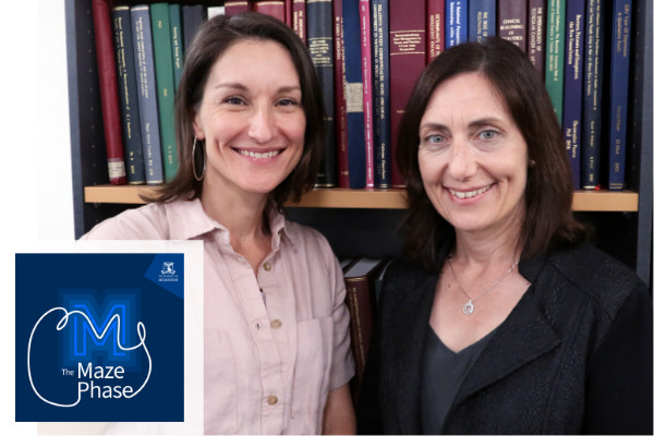 Dr Bianca Forrester (left) and Professor Lena Sanci, who is featured on the first episode of the Maze Phase.